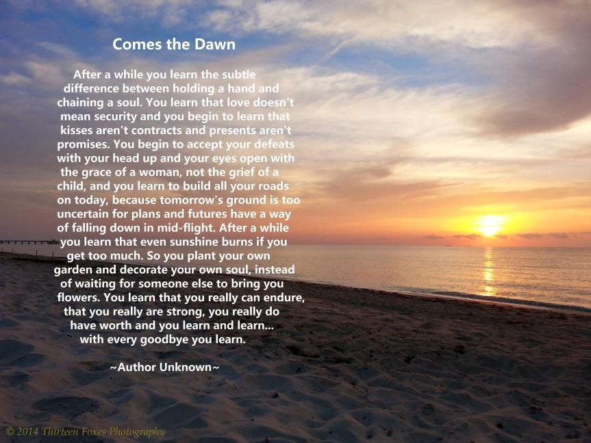 comes the dawn